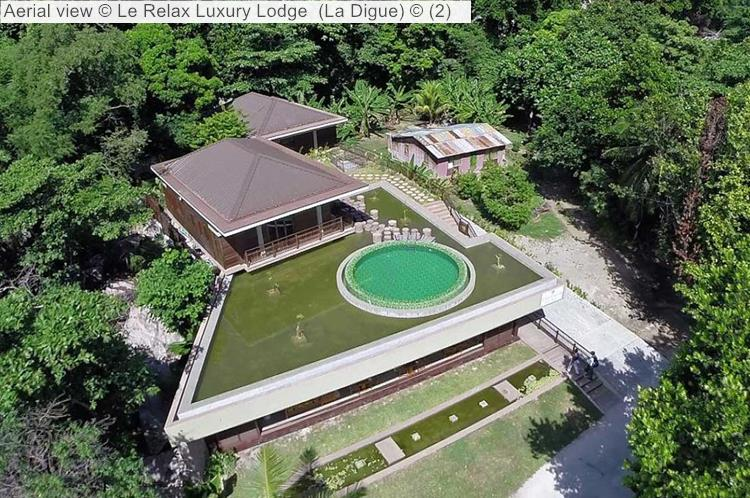 Aerial view Le Relax Luxury Lodge La Digue