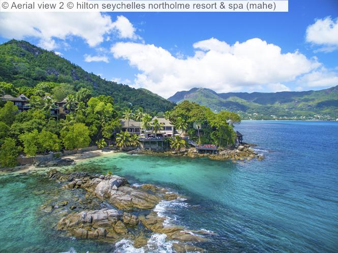Aerial View 2 © Hilton Seychelles Northolme Resort & Spa (mahe)