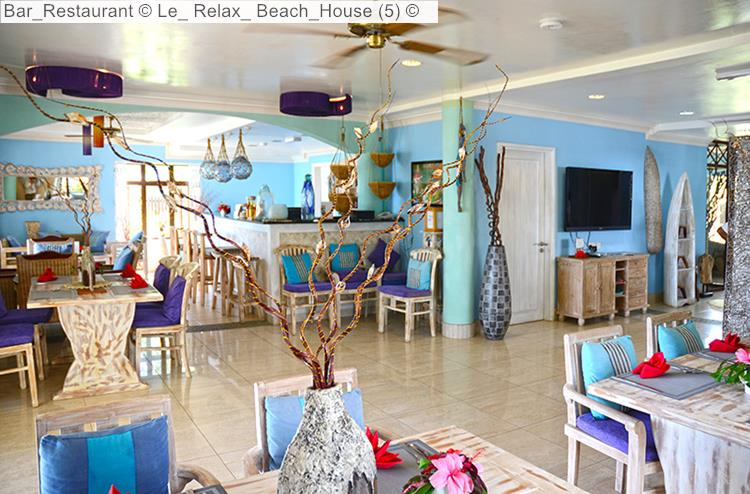 Bar Restaurant © Le Relax Beach House Mason's Travel ©