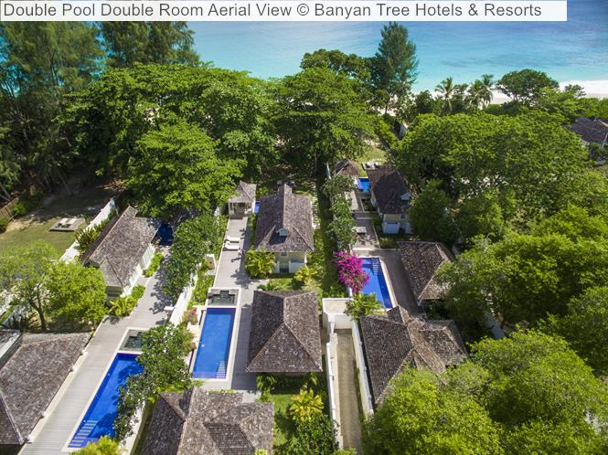 Double Pool Double Room Aerial View © Banyan Tree Hotels & Resorts (Seychelles)