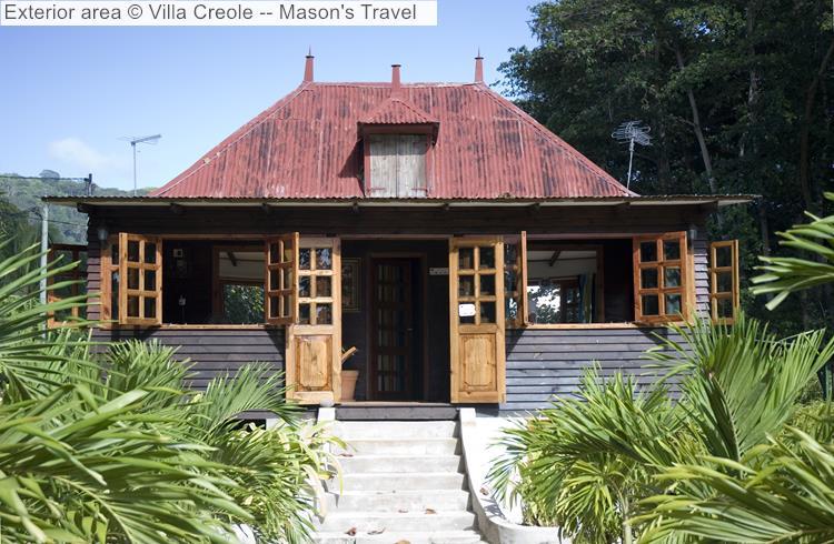 Exterior Area © Villa Creole Mason's Travel