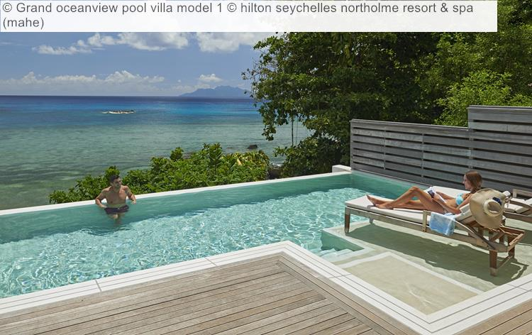 Grand Oceanview Pool Villa Model 1 © Hilton Seychelles Northolme Resort & Spa (mahe)