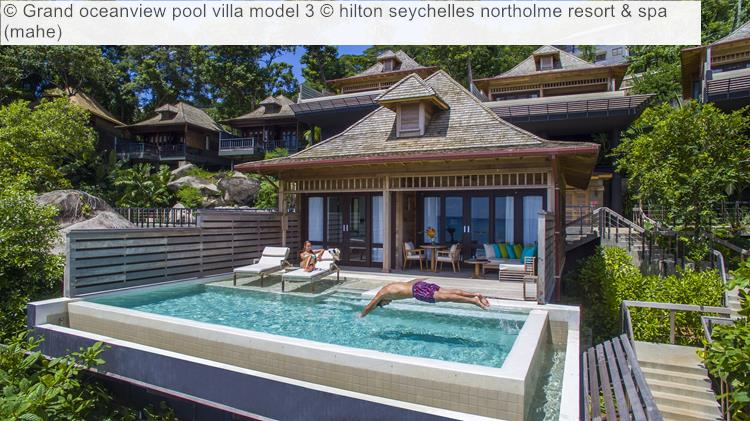 Grand Oceanview Pool Villa Model © Hilton Seychelles Northolme Resort & Spa (mahe)