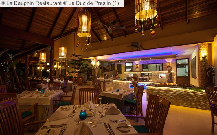 Le Dauphin Restaurant © Le Duc De Praslin