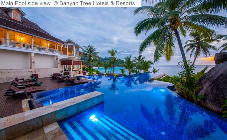 Main Pool side view Banyan Tree Hotels Resorts Seychelles