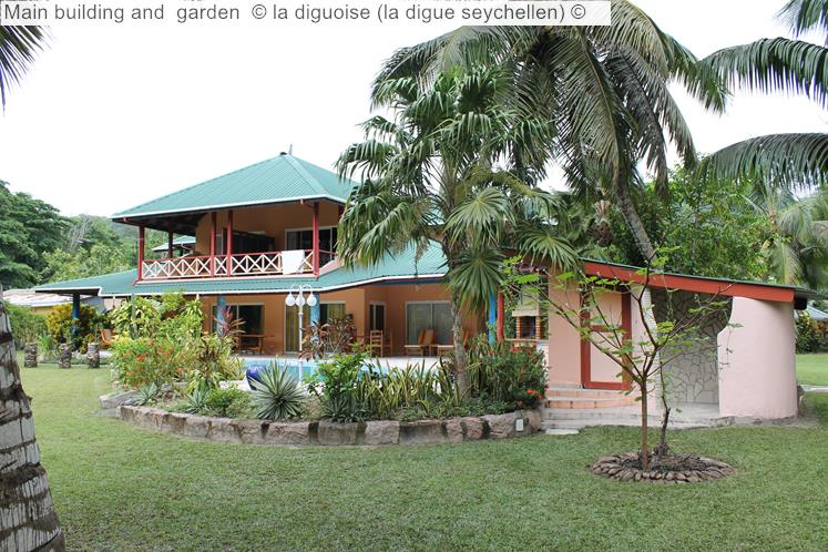 Main Building And Garden © La Diguoise (la Digue Seychellen) ©