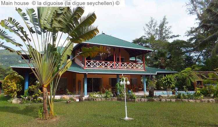 Main House © La Diguoise (la Digue Seychellen) ©