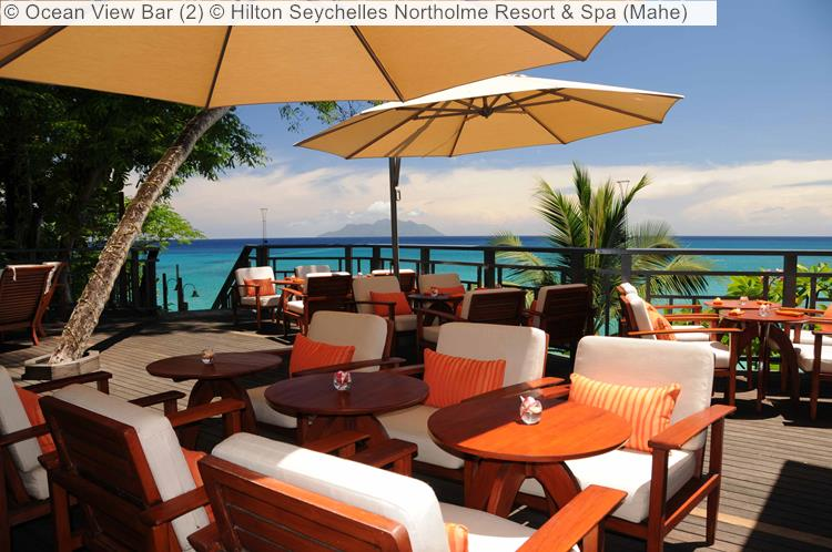 Ocean View Bar © Hilton Seychelles Northolme Resort & Spa (Mahe)