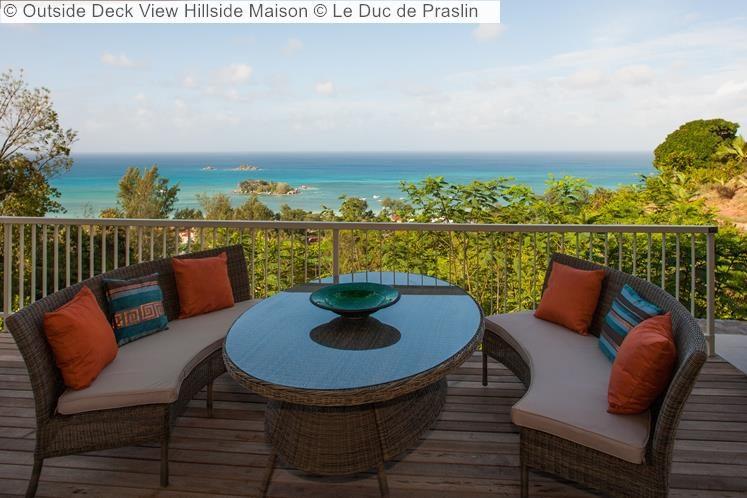 Outside Deck View Hillside Maison Le Duc de Praslin