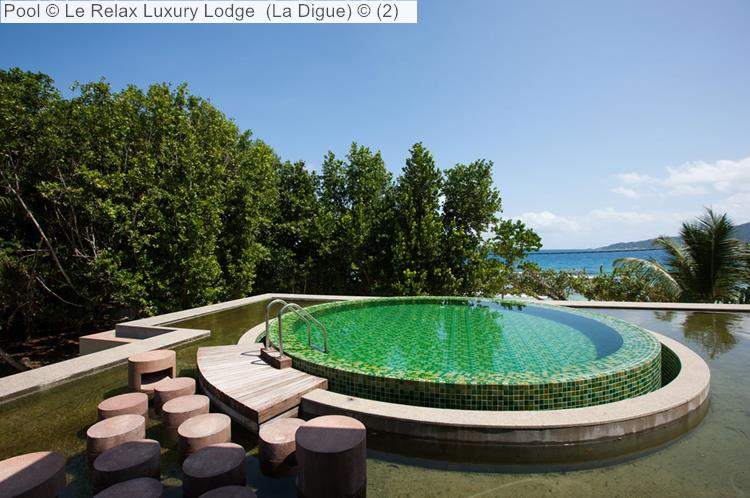 Pool Le Relax Luxury Lodge La Digue