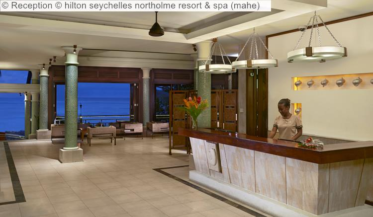 Reception © Hilton Seychelles Northolme Resort & Spa (mahe)