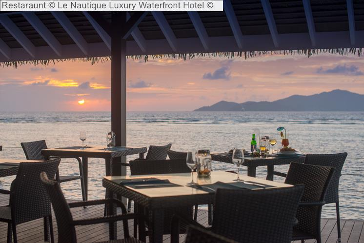 Restaraunt © Le Nautique Luxury Waterfront Hotel ©