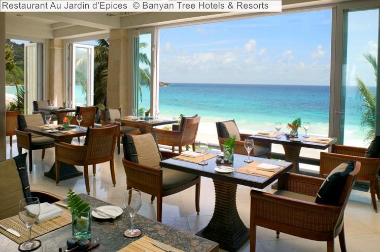 Restaurant Au Jardin D'Epices © Banyan Tree Hotels & Resorts (Seychelles)