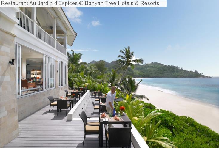 Restaurant Au Jardin D'Espices © Banyan Tree Hotels & Resorts (Seychelles)