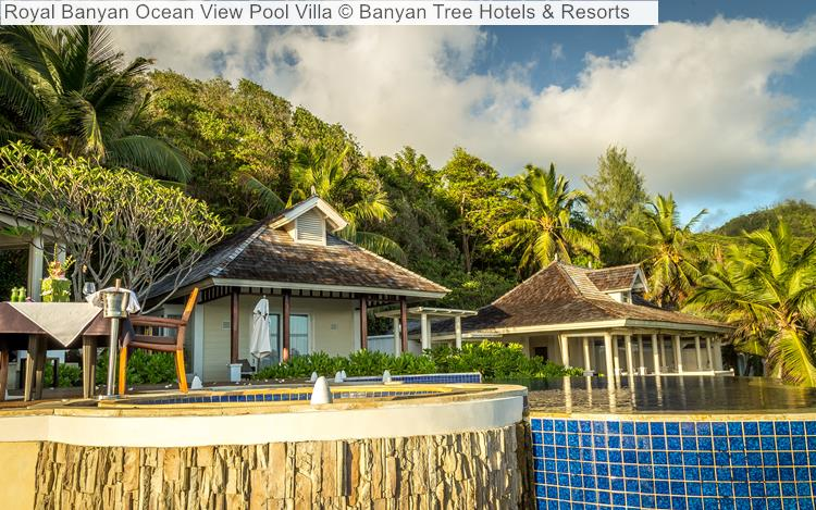 Royal Banyan Ocean View Pool Villa Banyan Tree Hotels Resorts Seychelles