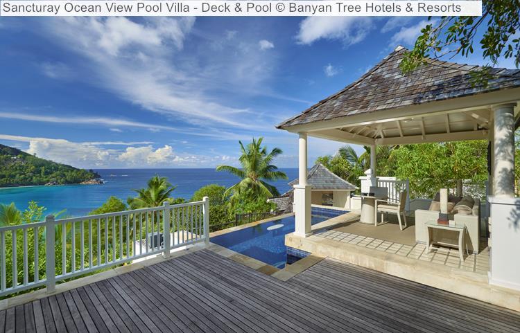 Sancturay Ocean View Pool Villa Deck & Pool © Banyan Tree Hotels & Resorts (Seychelles)