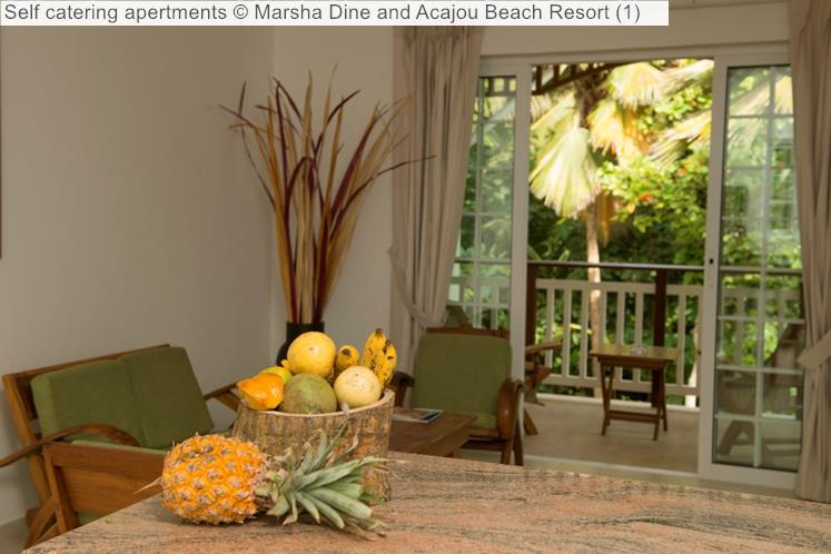 Self catering apertments   and Acajou Beach Resort
