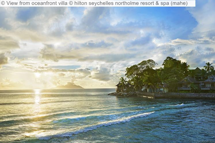 View From Oceanfront Villa © Hilton Seychelles Northolme Resort & Spa (mahe)