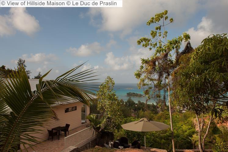 View of Hillside Maison Le Duc de Praslin
