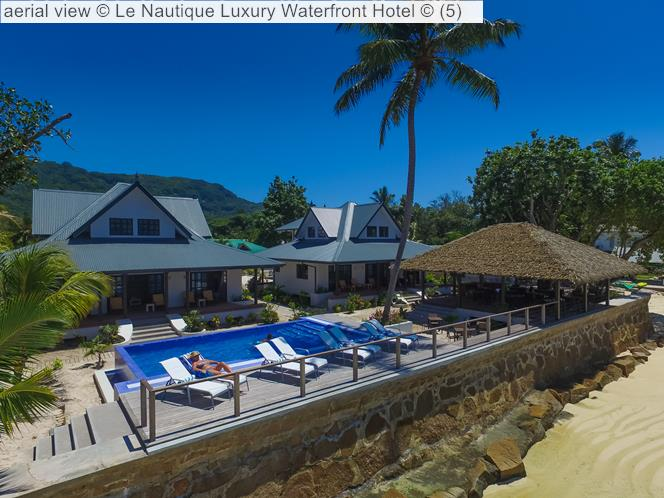 Aerial View © Le Nautique Luxury Waterfront Hotel ©