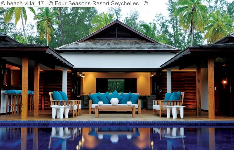 Beach Villa © Four Seasons Resort Seychelles ©