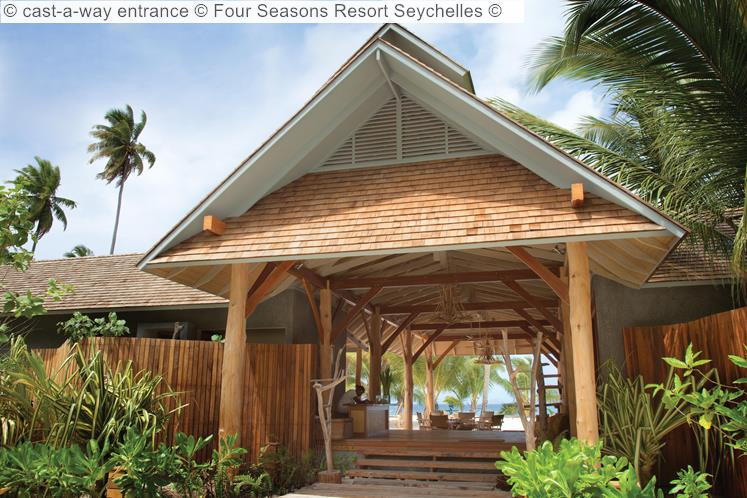 cast a way entrance Four Seasons Resort Seychelles