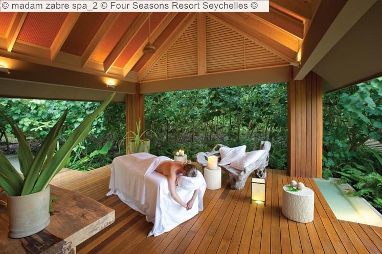 madam zabre spa Four Seasons Resort Seychelles