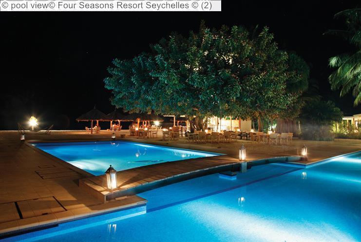 Pool View © Four Seasons Resort Seychelles ©