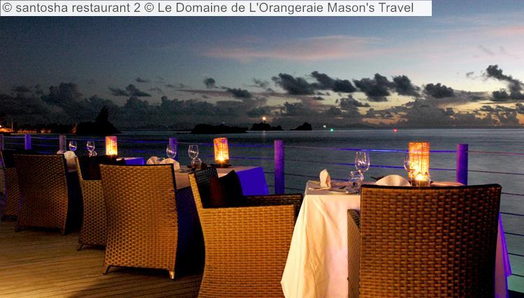Santosha Restaurant © Le Domaine De L'Orangeraie