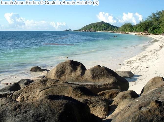 beach Anse Kerlan Castello Beach Hotel