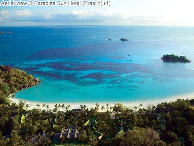 Aerial View © Paradise Sun Hotel (Praslin)