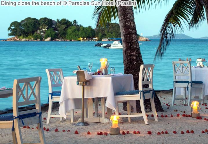 Dining close the beach of Paradise Sun Hotel Praslin