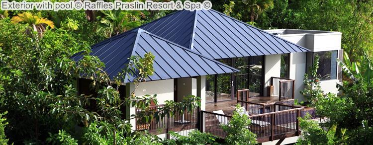 Exterior With Pool © Raffles Praslin Resort & Spa ©
