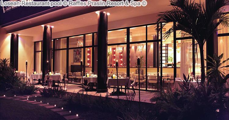 Losean Restaurant Pool © Raffles Praslin Resort & Spa ©