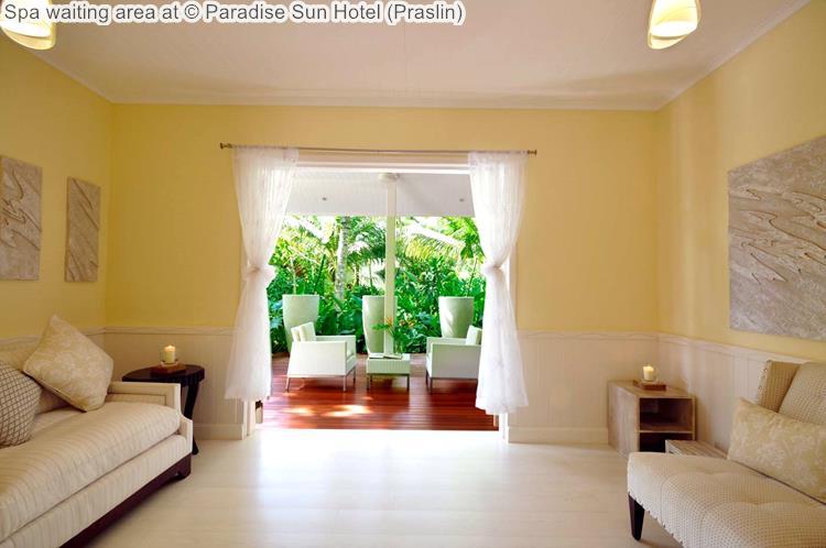 Spa waiting area at Paradise Sun Hotel Praslin