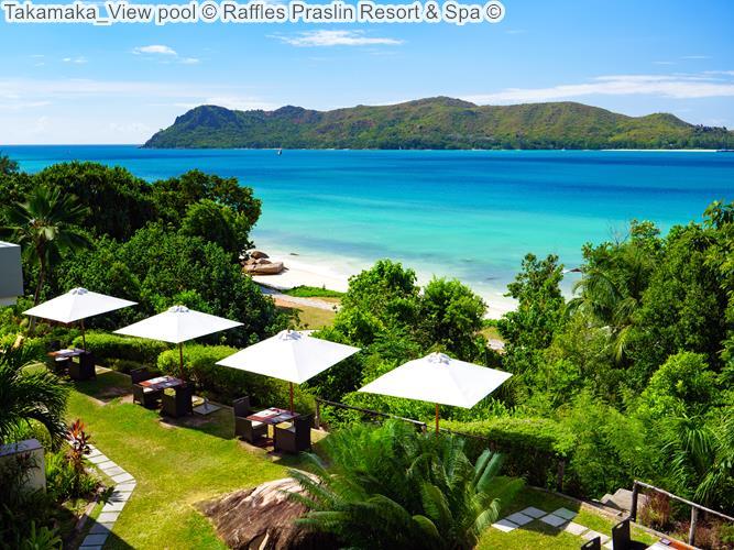 Takamaka View pool Raffles Praslin Resort Spa