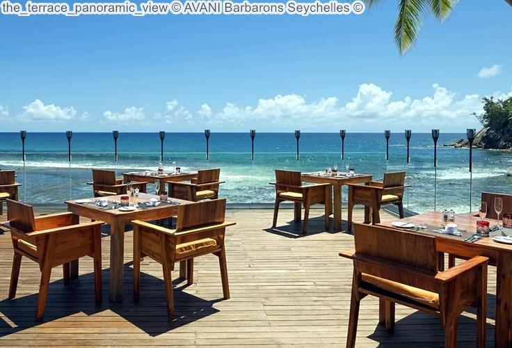 the terrace panoramic view AVANI Barbarons Seychelles