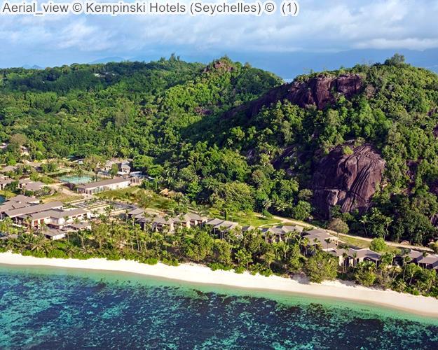 Aerial View © Kempinski Hotels (Seychelles) ©