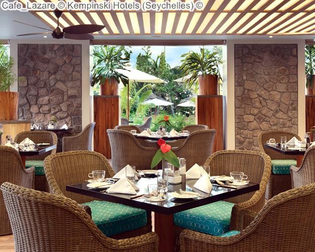 Cafe Lazare Kempinski Hotels Seychelles