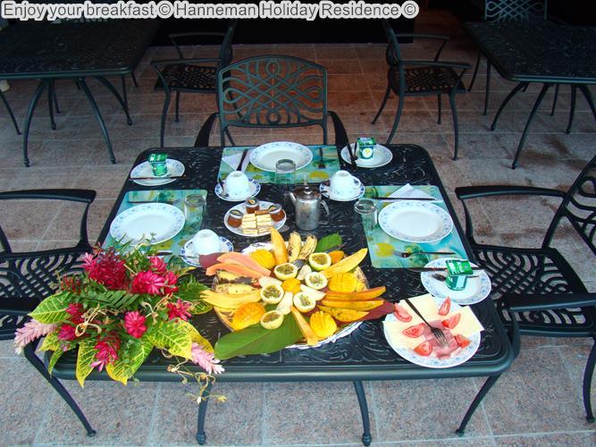 Enjoy Your Breakfast © Hanneman Holiday Residence ©