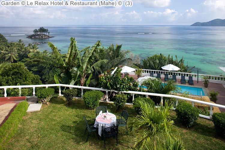 Garden Le Relax Hotel Restaurant Mahe