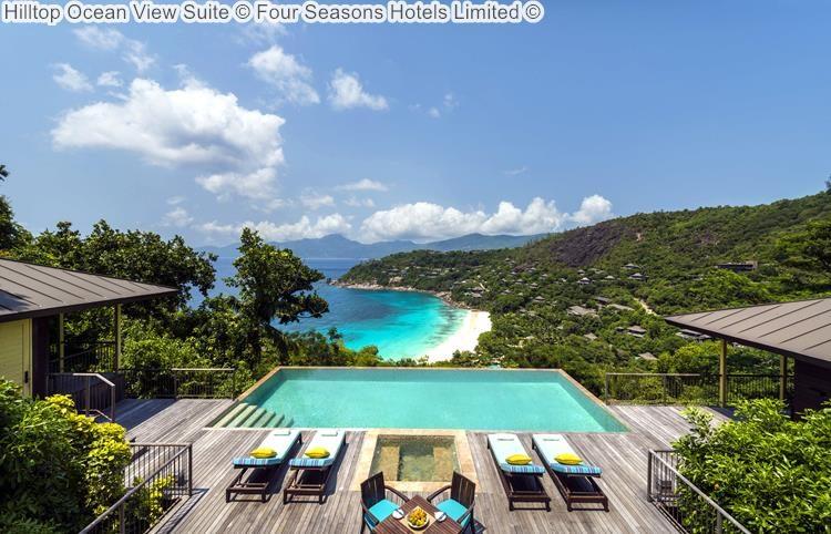 Hilltop Ocean View Suite Four Seasons Hotels Limited