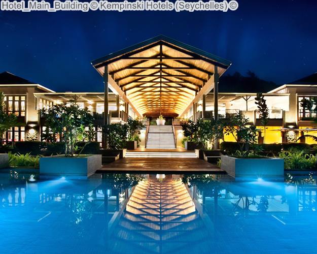 Hotel Main Building Kempinski Hotels Seychelles