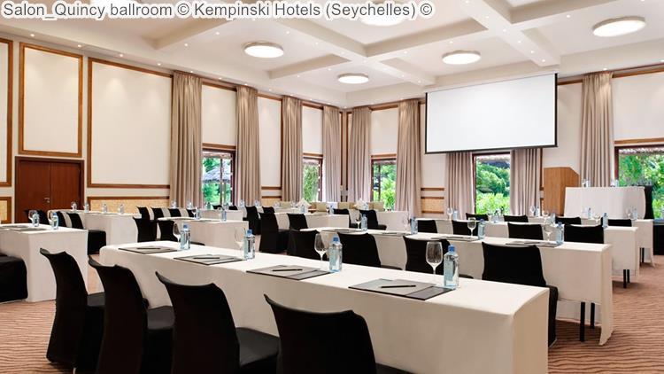 Salon Quincy ballroom Kempinski Hotels Seychelles
