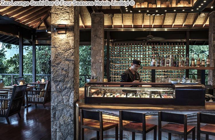 Zez Lounge Sushi Bar Four Seasons Hotels Limited