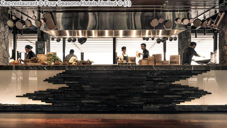 Zez Restaurant © Four Seasons Hotels Limited ©