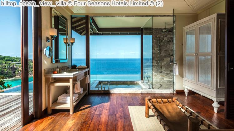 hilltop ocean view villa Four Seasons Hotels Limited