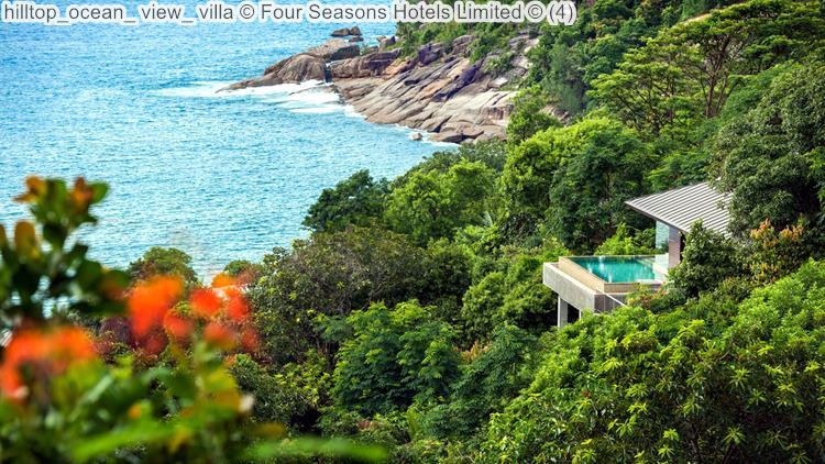 Hilltop Ocean View Villa © Four Seasons Hotels Limited ©