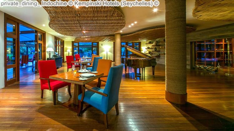 private dining Indochine Kempinski Hotels Seychelles