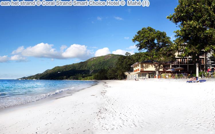 aan het strand Coral Strand Smart Choice Hotel Mahé